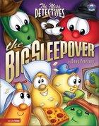 The Big Sleepover (#03 in Veggie Tales: The Mess Detectives (Veggietales) Series) Hardback