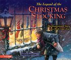 The Legend of the Christmas Stocking Hardback