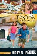 Terror in Branco Grande (#02 in Airquest Series) Paperback
