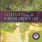 Meditations on the Purpose Driven Life (The Purpose Driven Life Series)