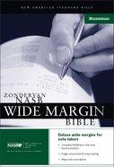 NASB Wide Margin Bible Hardback