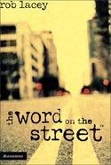 The Word on the Street Hardback