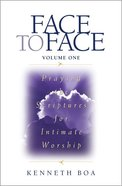 Praying Scriptures For Intimate Worship (Volume 1) (Face To Face Series) Paperback