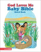 God Loves Me Baby Bible Board Book