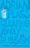 Clearing Away the Rubbish Paperback