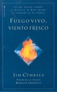 Fuego Vivo, Viento Fresco (Fresh Wind, Fresh Fire) Paperback