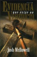 Evidencia Que Exige Un Veredicto (Evidence That Demands A Verdict) Paperback