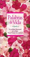 Palabras De Vida Para La Mujer (God's Words Of Life For Women) Hardback