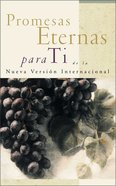 Promesas Eternas Para Ti De La NIV (Bible Promises For You) Paperback