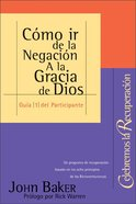 Celebremos La Recuperacion #01 (Student Guide) (Celebrate Recovery) (Celebrate Recovery Series) Paperback