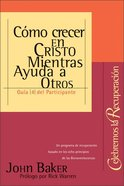 Celebremos La Recuperacion #04 (Student Guide) (Celebrate Recovery) (Celebrate Recovery Series) Paperback