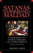 Satanas Y El Problema De La Maldad (Satan And The Problem Of The Evil) Paperback