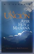 La Uncion (Anointing) Paperback