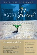 Agenda Del Reino Para Una Perspectiva Biblical (Kingdom Agenda, The Biblical Perspective Student Book) Paperback