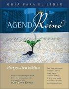 Agenda Del Reion Para Una Perspectiva Biblical (Kingdom Agenda A Biblical Perspective, The Leader's Guide) Paperback