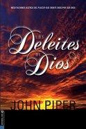 Los Deleites De Dios (Pleasures Of God, The)