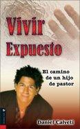 Vivir Expuesto (Living Exposed) Paperback