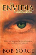 La Envidia, El Enemigo Interior (Envy, The Enemy Within)