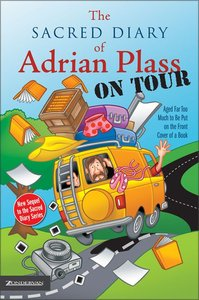 Sacred Diary of Adrian Plass on Tour