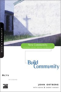 Acts - Building Community (New Community Study Series)