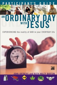An Ordinary Day With Jesus (Participants Guide)