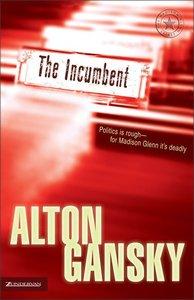 The Incumbent (Madison Glenn Series)