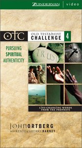 Video Otc #04: Pursuing Spiritual Authenticity (Ntsc; Old Testament Challenge)