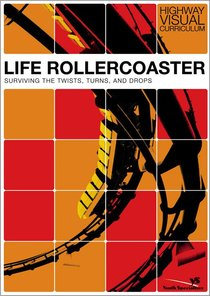 Life Rollercoaster (Highway Visual Curriculum Series)