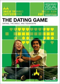 The Dating Game (Leaders Guide) (Highway Visual Curriculum Series)