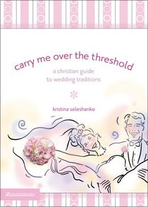 Carry Me Over the Threshold
