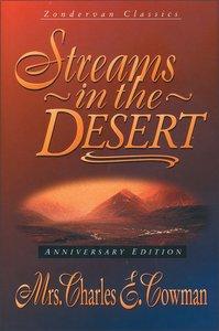 Streams in the Desert (Anniversary Ed.)