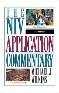 Matthew (Niv Application Commentary Series)