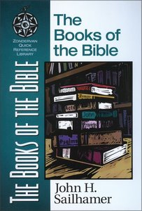 The Books of the Bible (Zondervan Quick Reference Library Series)
