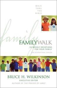 Family Walk (Walk Thru The Bible Series)