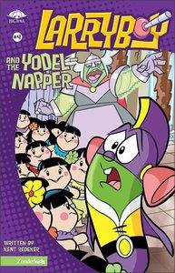 The Yodel Napper (#04 in Larryboy Series)