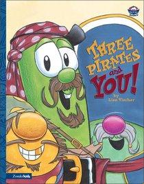 Three Pirates and You (Veggie Tales (Veggietales) Series)