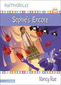 Sophies Encore (#12 in Faithgirlz! Sophie Series)