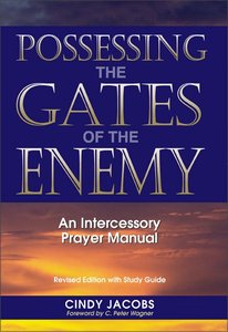 Possessing the Gates of the Enemy (Edition With Study Guide)