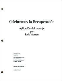 Celebremos La Recuperacion (Sermons) (Celebrate Recovery) (Celebrate Recovery Series)