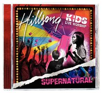 Hillsong Kids 2006: Supernatural