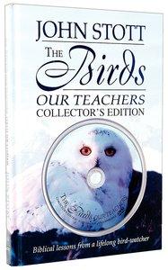 The Birds Our Teachers (Includes Dvd)