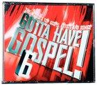 Gotta Have Gospel #06
