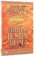 The Bible Jesus Read (Participant's Guide) Paperback