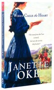 When Calls the Heart (#01 in Canadian West Series) Paperback