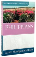 Philippians (Expositional Commentary Series) Paperback