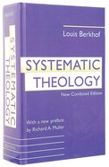 Systematic Theology (New Combined Edition) Hardback