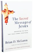 The Secret Message of Jesus Paperback