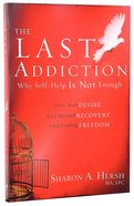 The Last Addiction Paperback