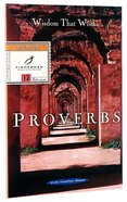 Proverbs: Wisdom That Works (Fisherman Bible Studyguide Series) Paperback