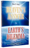 Heaven's Answer to Earth's Dilemma Paperback